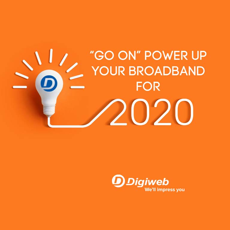 Go On Power Up Your Broadband in 2020 with Digiweb